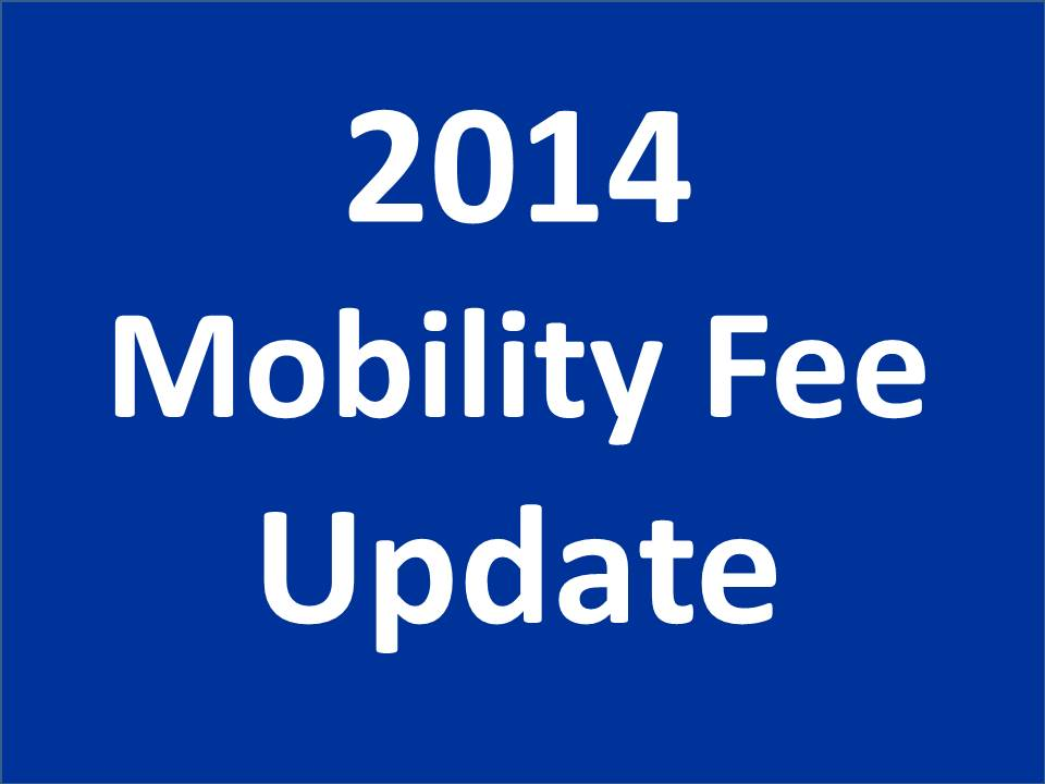 2014 Mobility Fee Update