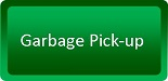 Garbage Pick Up Button